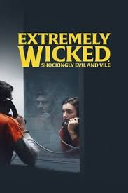 Extremely Wicked Shockingly Evil and Vile HD izle | HD